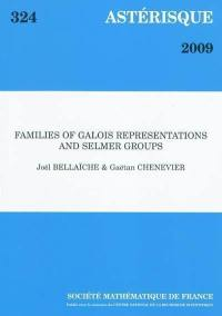 Astérisque. n° 324, Families of Galois representations and Selmer groups