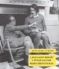 5, rue Saint-Benoît, 3e étage gauche, Marguerite Duras