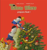 Tilou Bleu, Tilou Bleu prépare Noël !