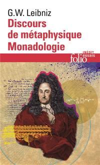 Discours de métaphysique; Suivi de Monadologie : et autres textes
