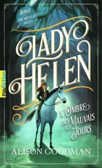 Lady Helen. Volume 3, L'ombre des mauvais jours