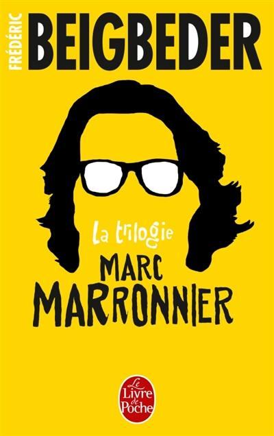 La trilogie Marc Marronnier