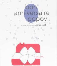 Bon anniversaire Popov !