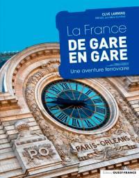 La France de gare en gare
