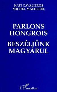 Parlons hongrois