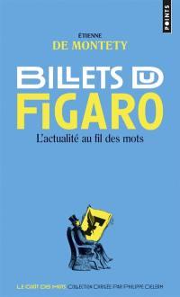 Billets du Figaro