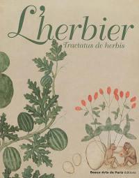 L'herbier = Tractatus de herbis