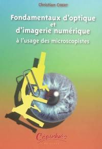 Fondamentaux d'optique et d'imagerie numérique