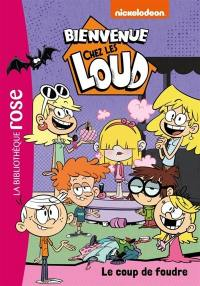 Bienvenue chez les Loud. Volume 17, Le coup de foudre
