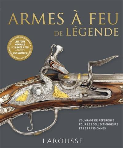 Armes à feu de légende