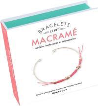 Le kit bracelet macramé : modèle & accessoires