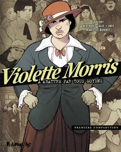 Violette Morris. Volume 1, Première comparution