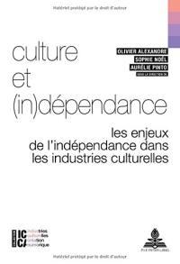 Culture et (in)dépendance