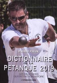 Dictionnaire de la pétanque 2019