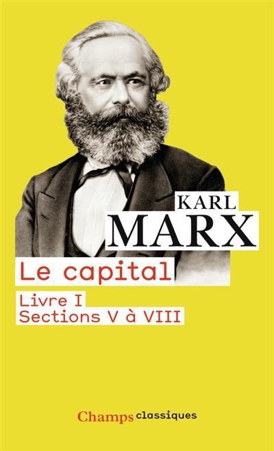 Le capital, Sections 5 à 8
