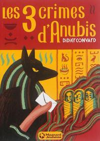 Les 3 crimes d'Anubis