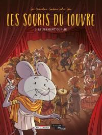 Les souris du Louvre. Volume 3, Le serment oublié