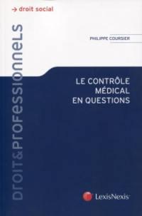 Le contrôle médical en questions