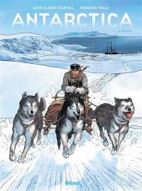 Antarctica. Volume 2, Hivernage