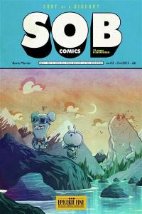 SOB comics. Volume 3, Sort of a bigfoot