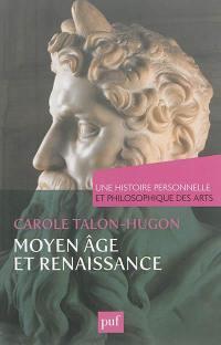 Moyen Age et Renaissance
