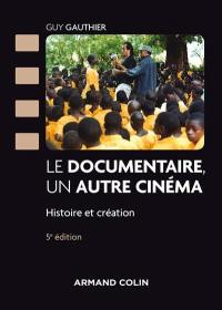 Le documentaire, un autre cinéma