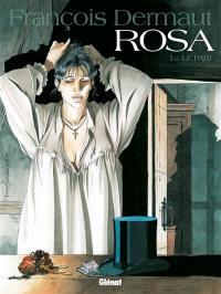 Rosa. Volume 1, Le pari