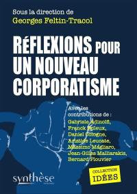 Réflexions pour un nouveau corporatisme