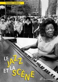 Le jazz et la scène