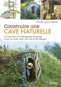 Construire une cave naturelle