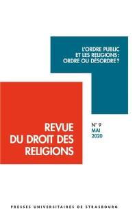 Revue du droit des religions. n° 9, L'ordre public et les religions