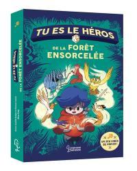 Tu es le héros de la forêt ensorcelée