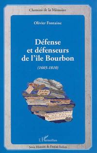 Défense et défenseurs de l'île Bourbon