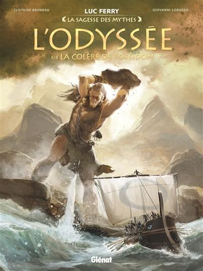 L'Odyssée. Volume 1, La colère de Poséidon