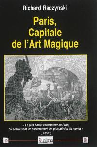 Paris, capitale de l'art magique