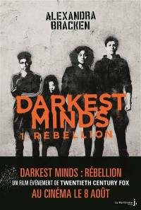 The darkest minds. Volume 1, Rébellion