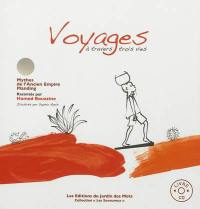 Voyages à travers trois vies