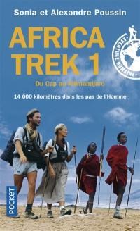 Africa Trek. Volume 1, Du Cap au Kilimandjaro