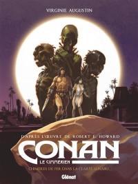 Conan le Cimmérien, Chimères de fer dans la clarté lunaire
