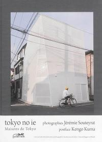 Toyko no ie = Maisons de Tokyo