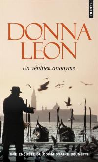 Une enquête du commissaire Brunetti, Un Vénitien anonyme