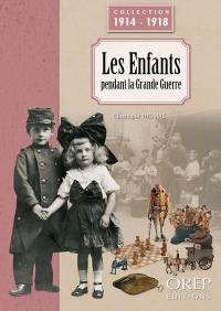 Les enfants pendant la Grande Guerre