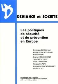 Déviance et société, n° 4 (2001). Les politiques de sécurité et de prévention en Europe