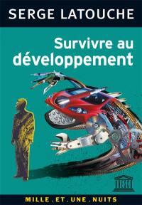 Survivre au développement