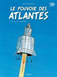 Le pouvoir des Atlantes. Volume 1, Le vol du coléoptère