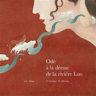 Ode à la déesse de la rivière Luo