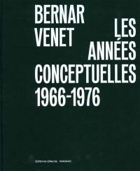 Bernar Venet, les années conceptuelles