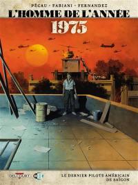 L'homme de l'année. Volume 17, 1975