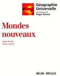 Géographie universelle. Volume 1, Mondes nouveaux