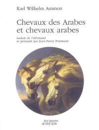 Chevaux des Arabes et chevaux arabes